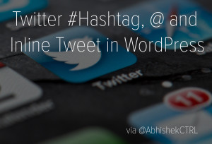 Twitter-Hashtag-Inline-Tweet-in-WordPress