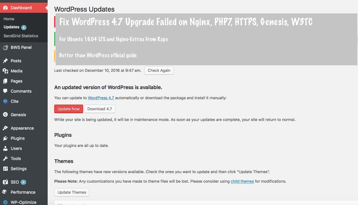 Fix WordPress 4.7 Upgrade Failed Nginx+PHP7+HTTPS+Genesis+W3TC
