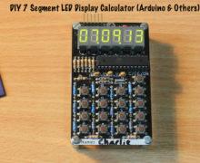 DIY 7 Segment LED Display Calculator (Arduino & Others)