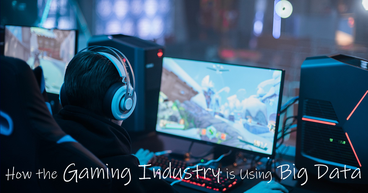 How the Gaming Industry is Using Big Data 3