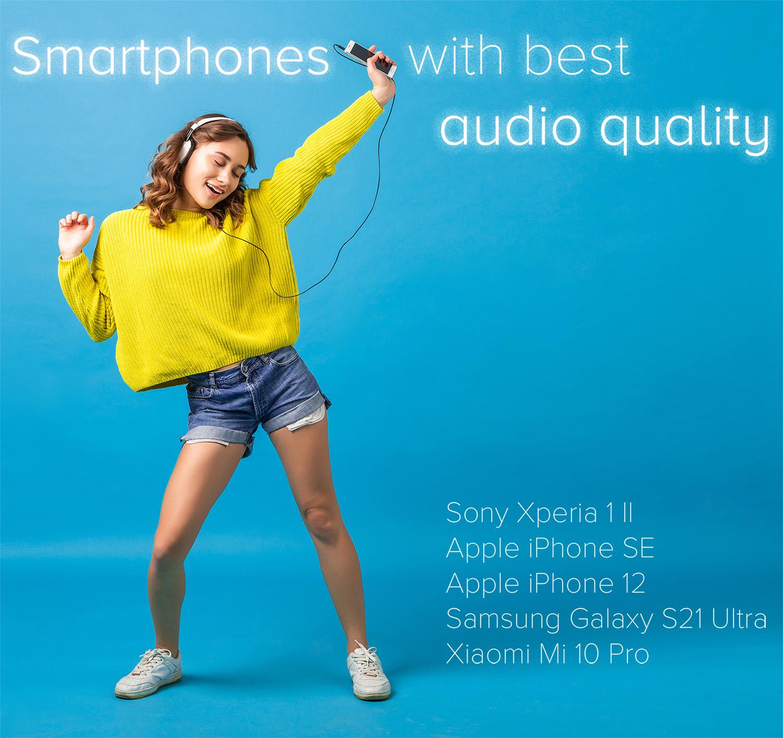 Smartphones With Best Audio Quality
