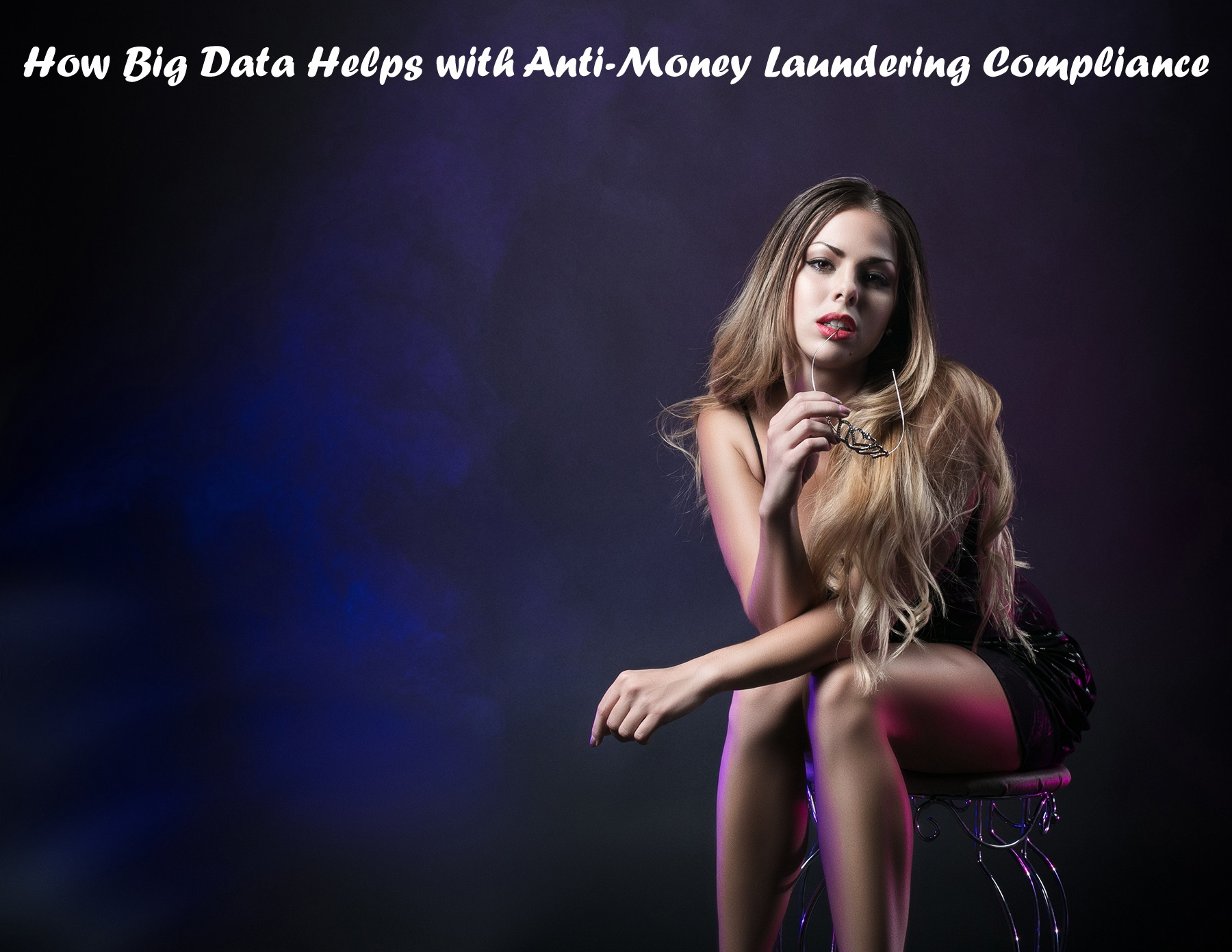How Big Data Helps with Anti Money Laundering Compliance 1