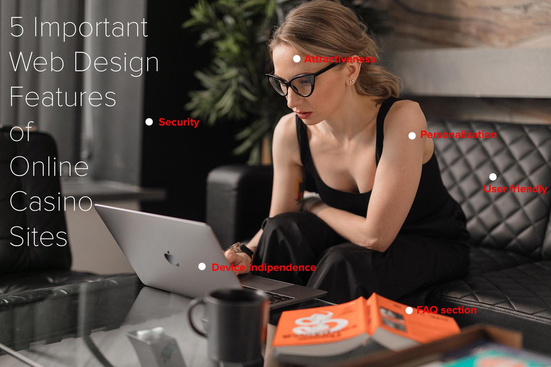 5 Important Web Design Features of Online Casino Sites