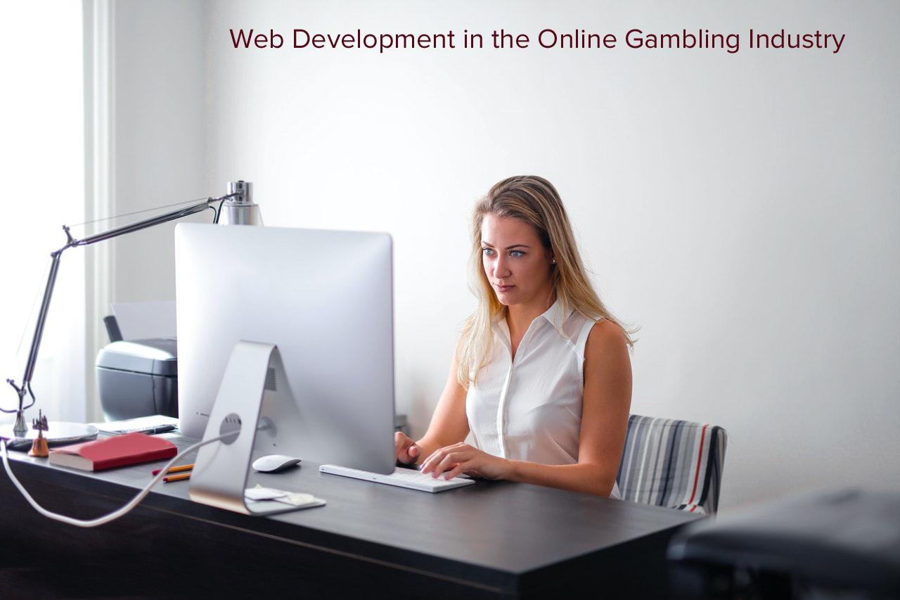 Web Development in the Online Gambling Industry